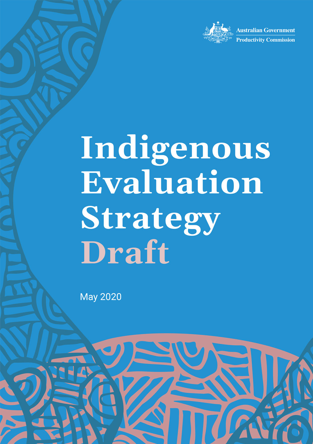 Australian Government Indigenous Evaluation Strategy Draft May 2020